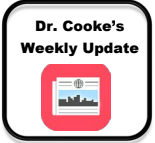 Dr. Cooke's Weekly Update